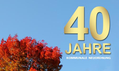 40 Jahre kommunale Neuordnung